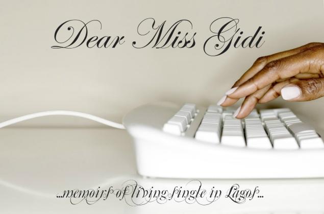 dear miss gidi