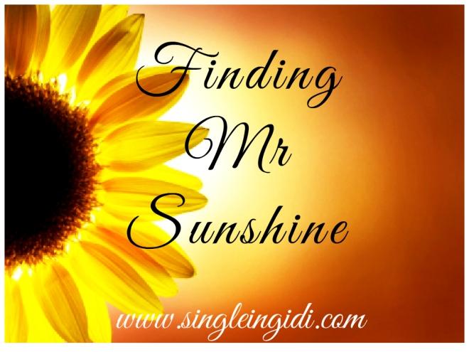 Finding Mr Sunshine