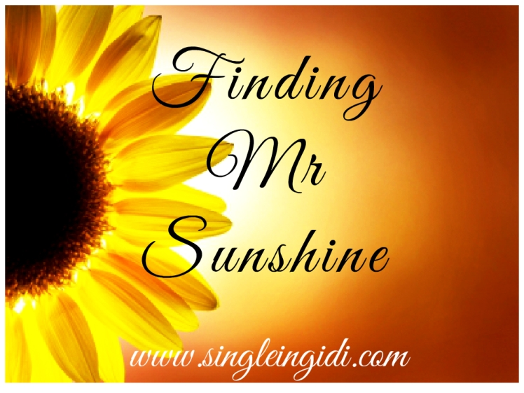 Finding Mr Sunshine