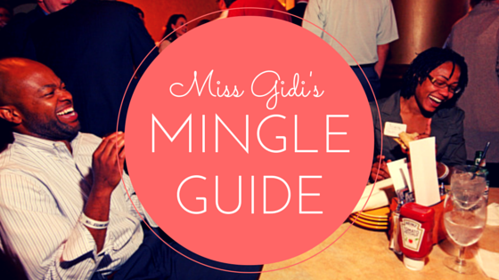 Miss Gidi's Mingle Guide
