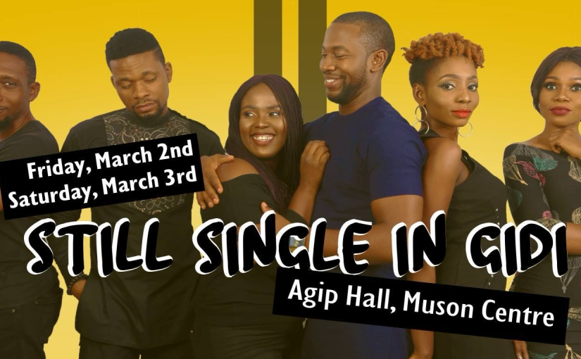 STILL SINGLE IN GIDI IS HERE AGAIN!