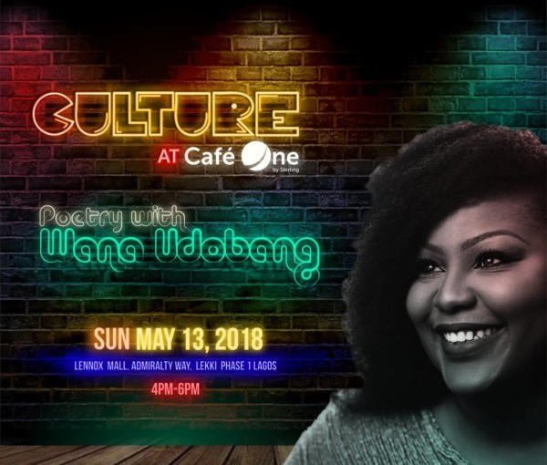 CULTURE CAFE WITH WANA UDOBANG AND OTHER EVENTS HAPPENING THIS WEEKEND